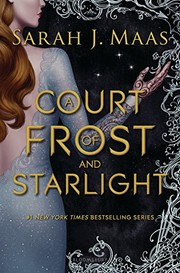 Cover of: A Court of Frost and Starlight (A Court of Thorns and Roses)