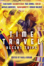 Cover of: Time Travel: Recent Trips