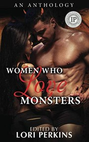 Cover of: Women Who Love Monsters