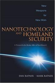 Cover of: Nanotechnology and Homeland Security New Weapons for New Wars | Daniel Ratner