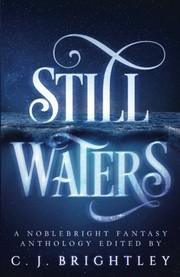 Cover of: Still Waters: A Noblebright Fantasy Anthology (Lucent Anthologies)