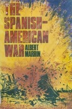 The Spanish-American War by Albert Marrin