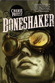Cover of: Boneshaker (FIRST HARDCOVER EDITION!)