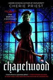 Cover of: Chapelwood (The Borden Dispatches Book 2)
