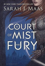 Cover of: A Court Of Mist And Fury (Turtleback School & Library Binding Edition) (Court of Thorns and Roses)