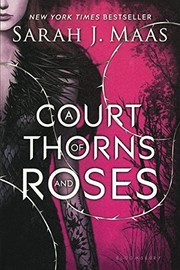 Cover of: A Court Of Thorns And Roses (Turtleback School & Library Binding Edition)