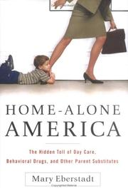 Home-Alone America by Mary Eberstadt