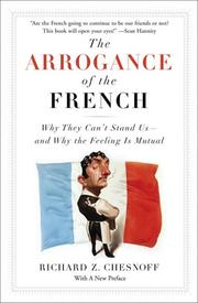 The Arrogance of the French