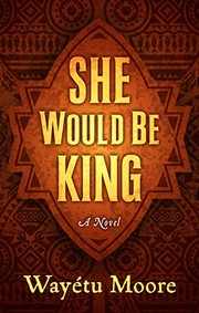 Cover of: She Would Be King: A Novel (Thorndike Press Large Print Basic Series)