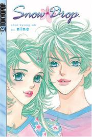 Cover of: Snow Drop Volume 9 (Snow Drop) | Kyung-ah Choi