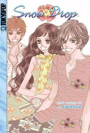 Cover of: Snow Drop Volume 12 (Snow Drop) | Kyung-ah Choi