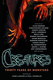 Cover of: Creatures: Thirty Years of Monsters