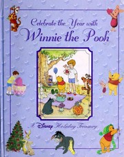 Cover of: Celebrate the Year with Winnie the Pooh: A Disney Holiday Treasury