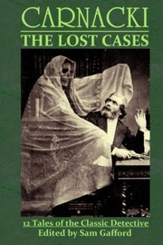 Cover of: CARNACKI: The Lost Cases