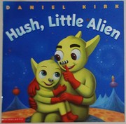 Cover of: Hush Little Alien
