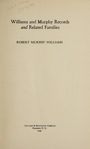 Cover of: Williams and Murphy records and related families | Robert Murphy Williams