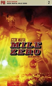 Cover of: Geek Mafia: Mile Zero (PM Fiction Book 2)