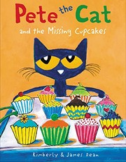 Cover of: Pete the Cat and the Missing Cupcakes