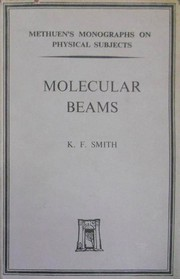 Cover of: Molecular beams. | Kenneth Frederick Smith