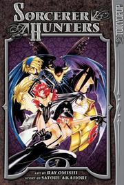 Cover of: Sorcerer Hunters -- 100% Authentic Format Volume 7 (Sorcerer Hunters) | Ray Omishi