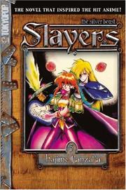 Cover of: Slayers Text, Vol. 5: The Silver Beast (Slayers (Tokyopop))