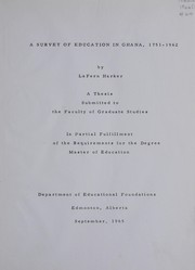 Cover of: A survey of education in Ghana, 1751-1962 | LaFern Harker