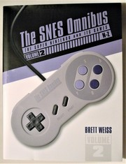 Cover of: The SNES Omnibus: The Super Nintendo and Its Games, Volume 2 (N–Z) |