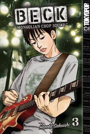 Cover of: BECK:Mongolian Chop Squad Volume 3
