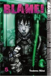 Cover of: BLAME! Volume 5 | Tsutomu Nihei