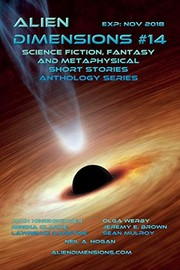 Cover of: Alien Dimensions: Science Fiction, Fantasy and Metaphysical Short Stories Anthology Series #14