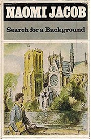 Cover of: Search for a background | Naomi Jacob