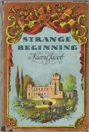 Cover of: Strange beginning. | Naomi Ellington Jacob