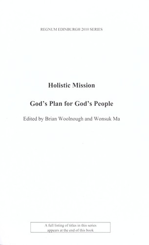 Holistic mission by Brian E. Woolnough, Wonsuk Ma