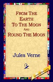 Cover of: From The Earth To The Moon And Round The Moon | Jules Verne