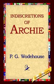 Cover of: Indiscretions Of Archie | P. G. Wodehouse