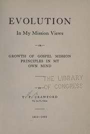 Cover of: Evolution in my mission views | T. P. Crawford