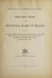 Cover of: Report of the Provincial Board of Health | British Columbia. Provincial Board of Health