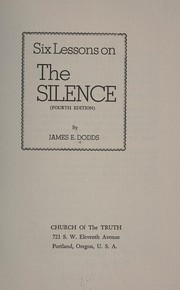 Cover of: Six lessons on the silence