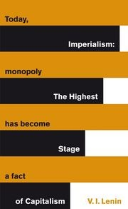 Cover of: Imperialism, the highest stage of capitalism: a popular outline