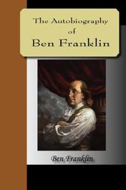 Cover of: Autobiography of Ben Franklin