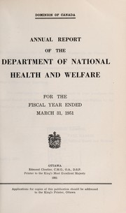 Cover of: Annual report of the Department of National Health and Welfare [Canada] | Canada. Department of National Health and Welfare