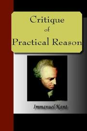 Cover of: The Critique of Practical Reason | Immanuel Kant