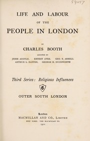 Cover of: Life and labour of the people in London | Charles Booth