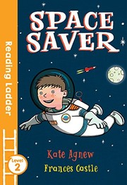 Cover of: Space Saver (Reading Ladder)