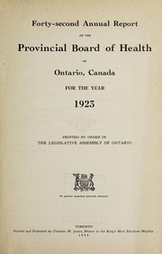 Cover of: Annual report of the Provincial Board of Health of Ontario, Canada | Provincial Board of Health of Ontario