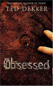 Cover of: Obsessed | Ted Dekker