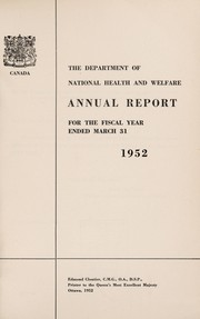 Annual report of the Department of National Health and Welfare [Canada]