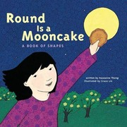 Cover of: Round is a Mooncake: A Book of Shapes