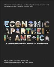 Cover of: Economic apartheid in America | Chuck Collins
