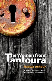 Cover of: The Woman from Tantoura: A novel from Palestine | Radwa Ashour